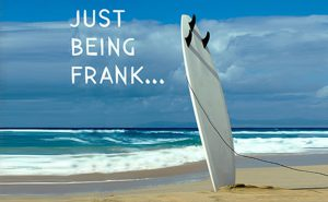 Just Being Frank…
